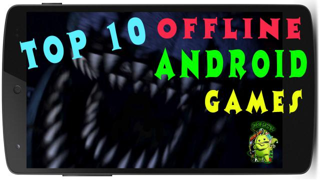 Top 10 Gier na Androida 2015 (Offline)